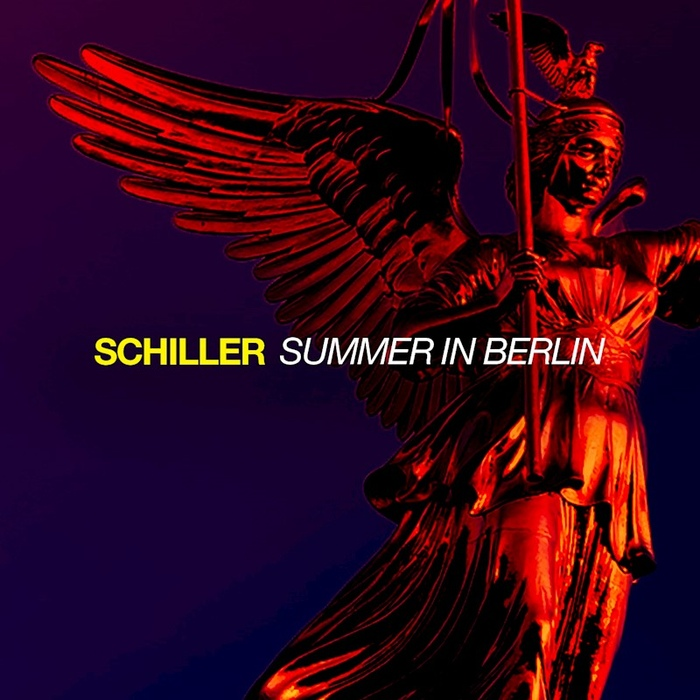 Schiller x Alphaville – Summer In Berlin - Schiller - Summer In Berlin