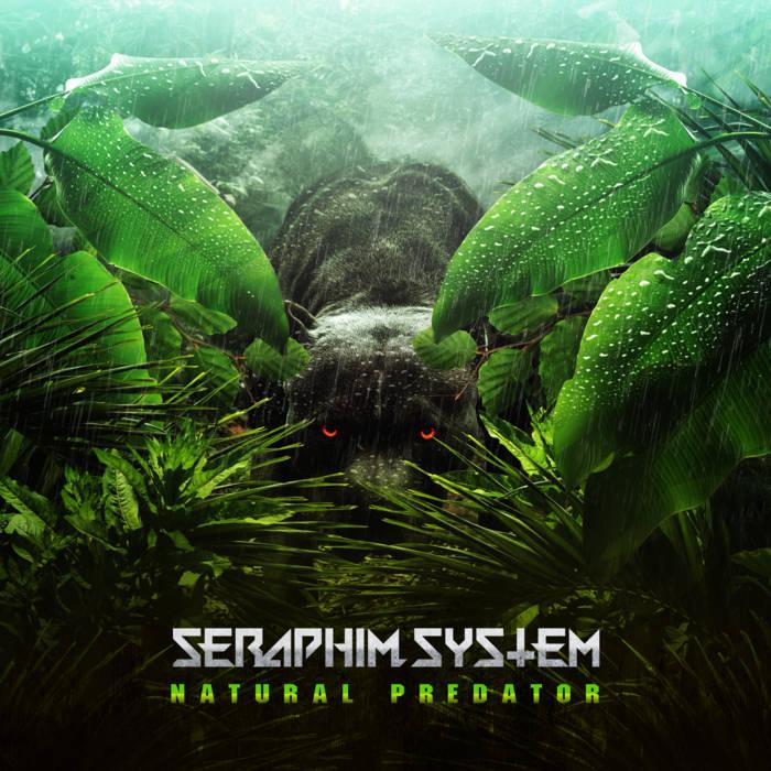 Seraphim System - Natural Predator - Seraphim System - Natural Predator