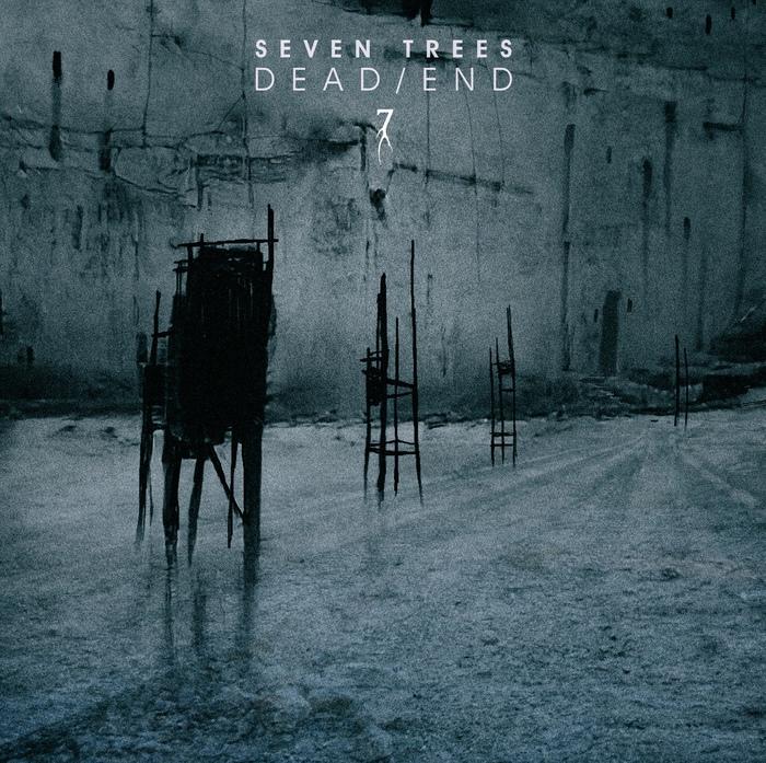Seven Trees - Dead/End - Seven Trees - Dead/End