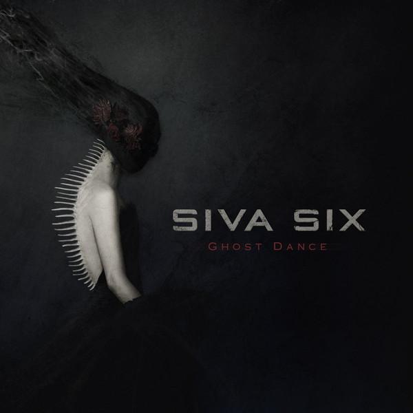 Siva Six - Ghost Dance - Siva Six - Ghost Dance