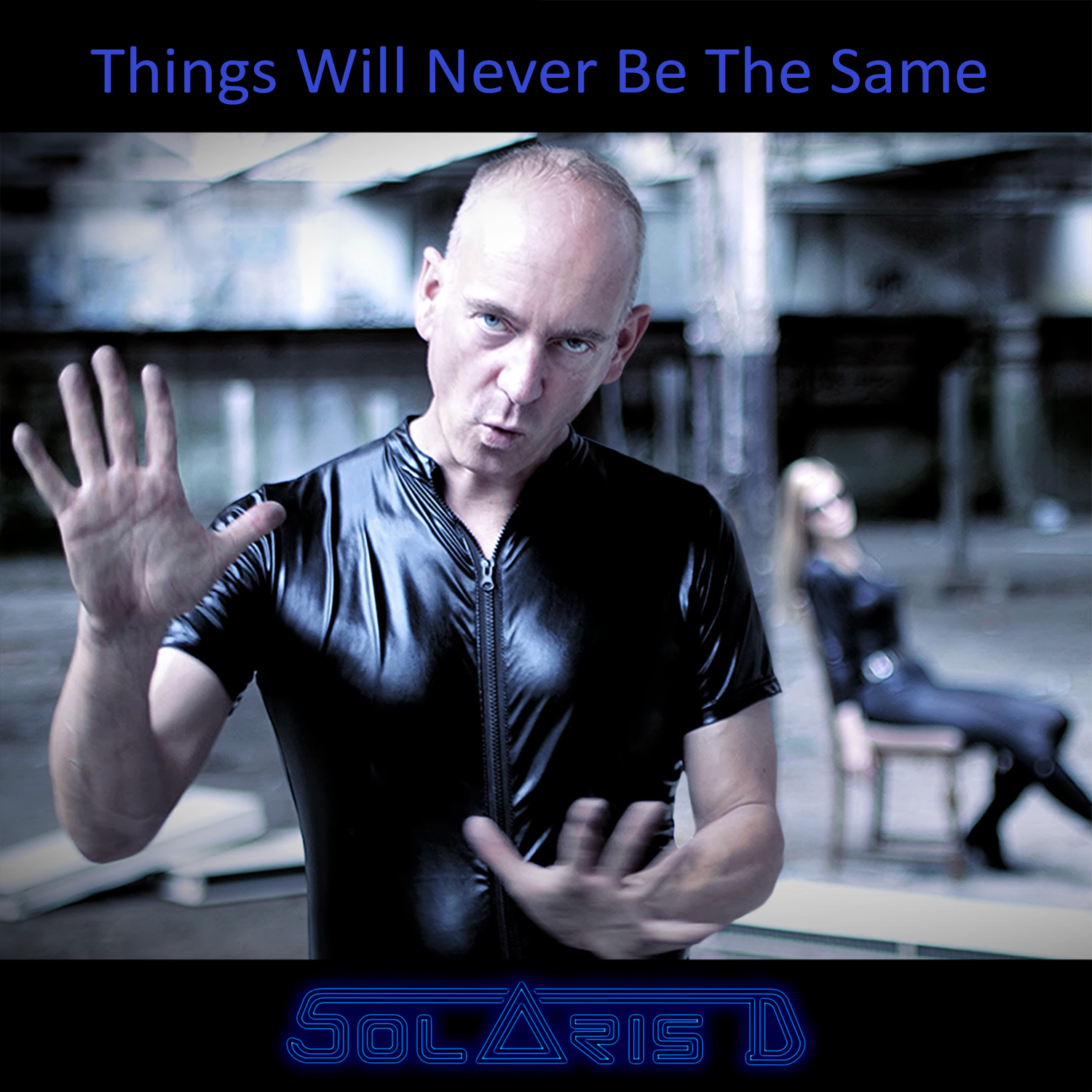 Solaris D - Things Will Never Be The Same - Solaris D - Things Will Never Be The Same