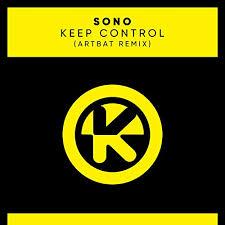 Sono - Keep Control (Artbat Remix) - Sono - Keep Control (Artbat Remix)