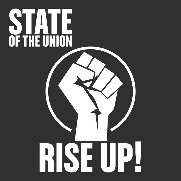 State Of The Union - Rise Up! - State Of The Union - Rise Up!