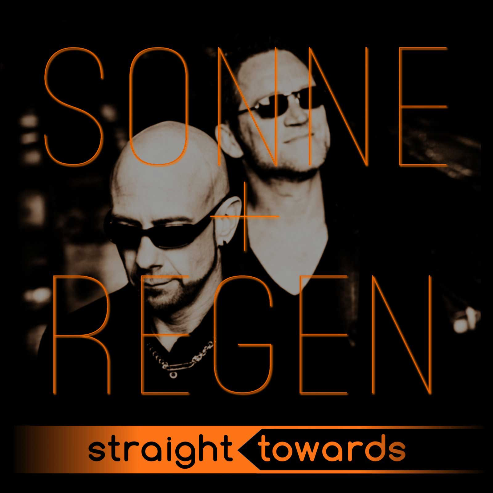 Straight Towards – Sonne und Regen - Straight Towards – Sonne und Regen