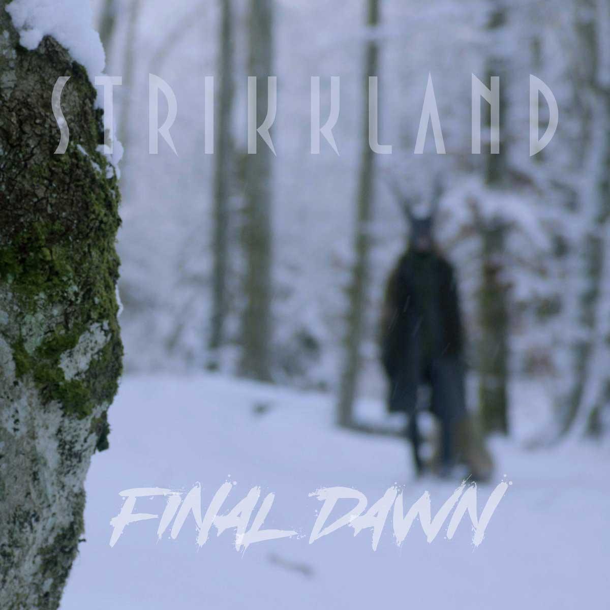 Strikkland - Final Dawn - Strikkland - Final Dawn