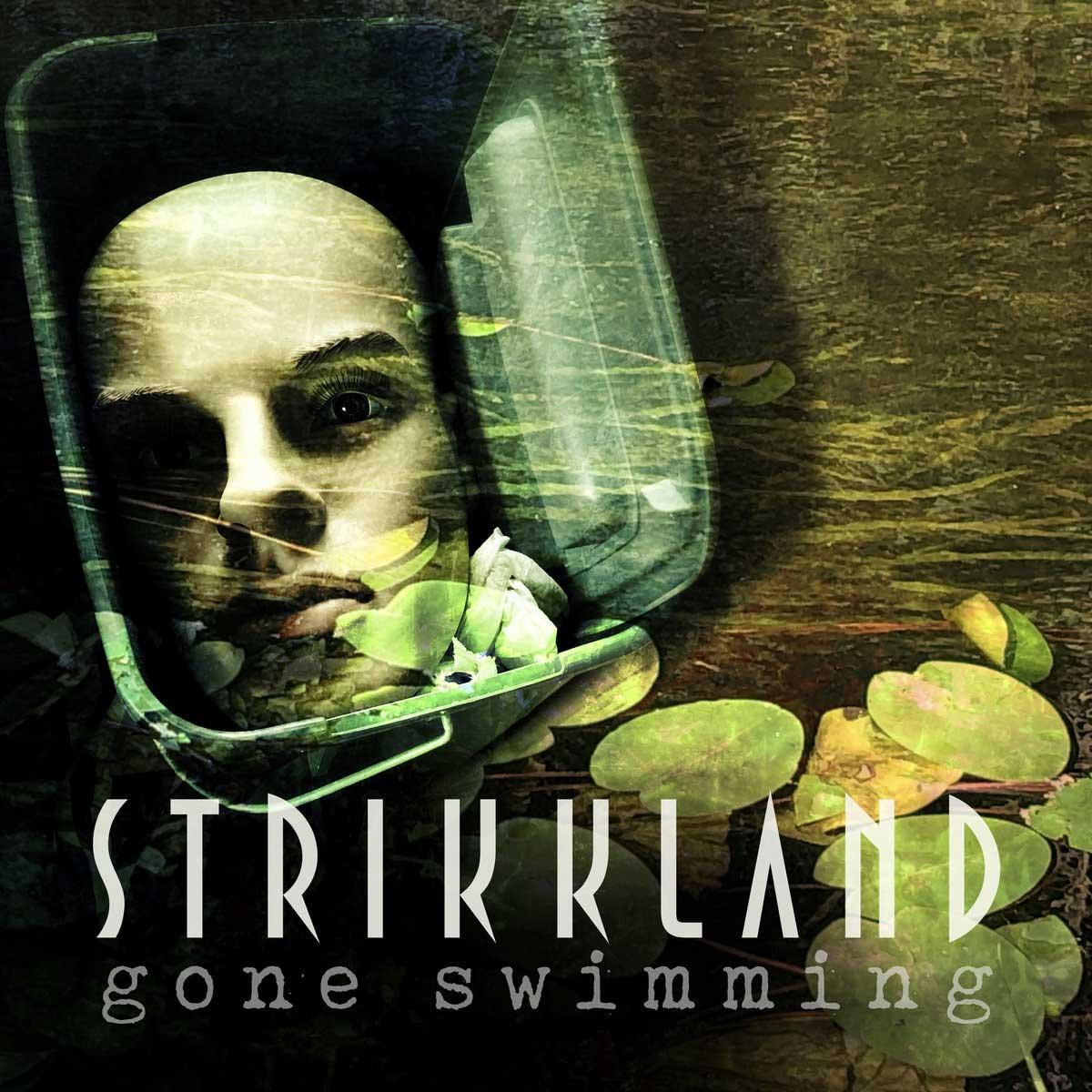 Strikkland - Gone Swimming - Strikkland - Gone Swimming