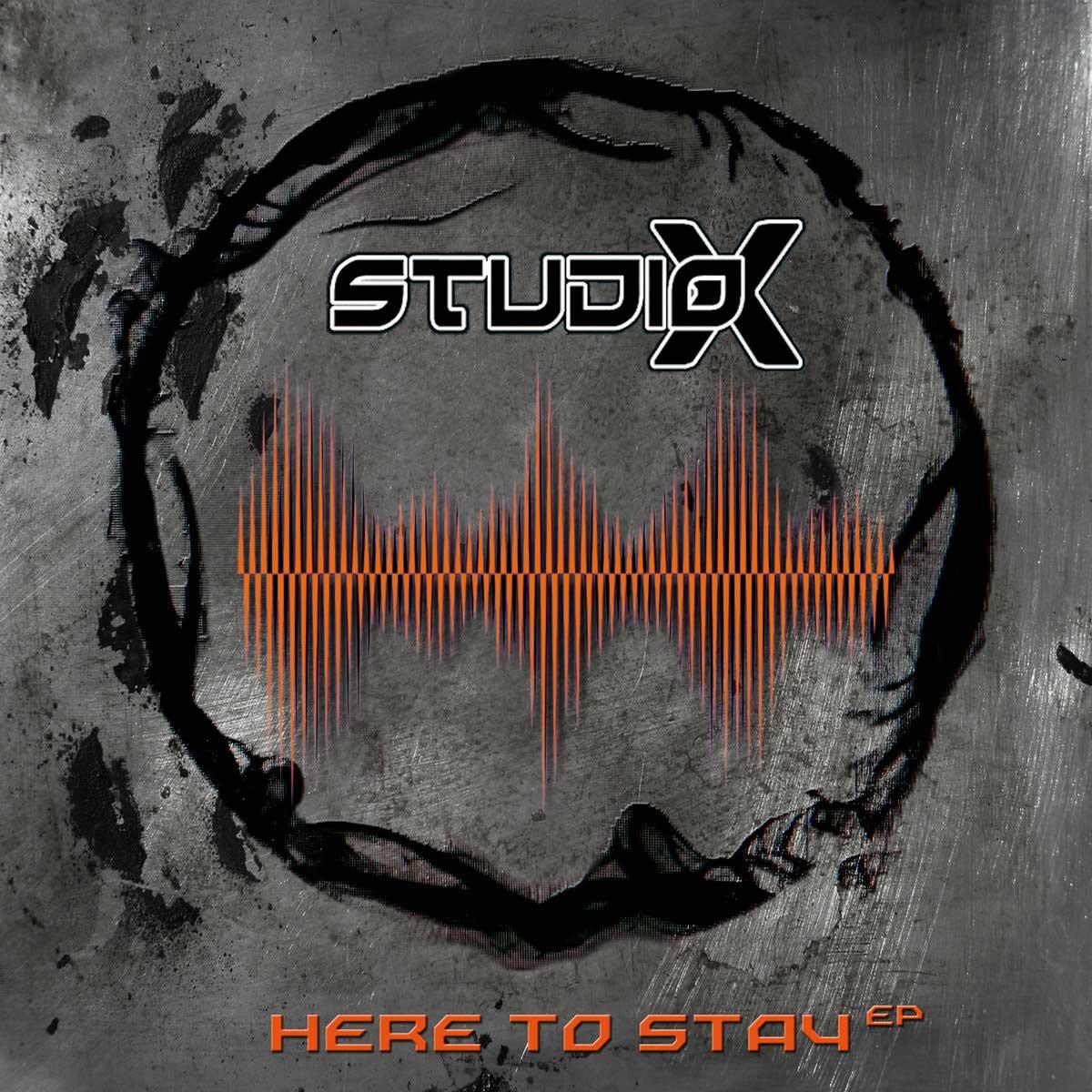 Studio-X - Here To Stay - Studio-X - Here To Stay