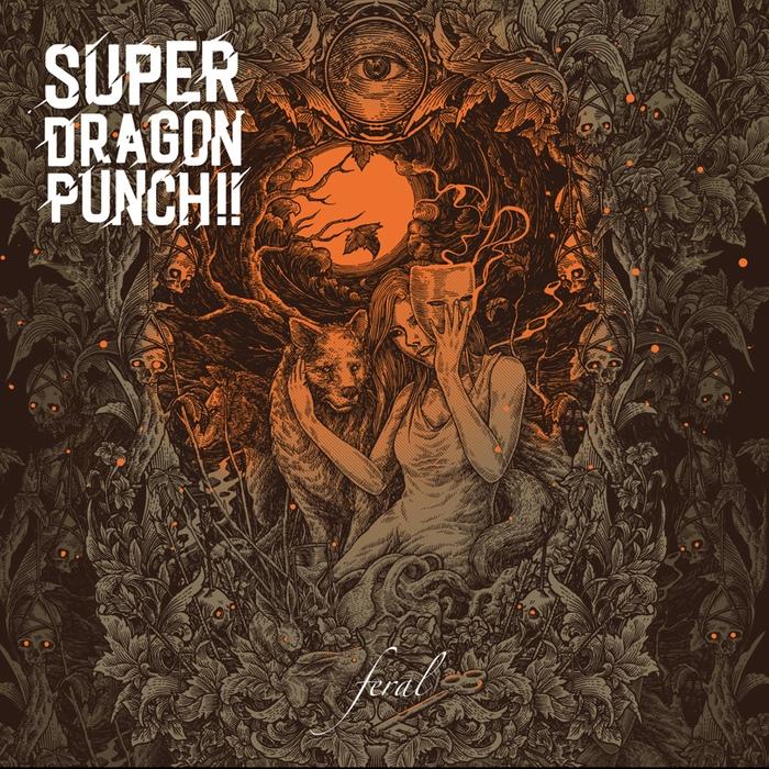 Super Dragon Punch!! - Feral - Super Dragon Punch!! - Feral