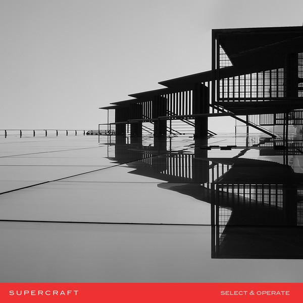 Supercraft - Loosing You - Supercraft ?– Select & Operate