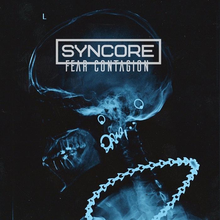 Syncore - Ultraviolence - Syncore - Fear Contagion