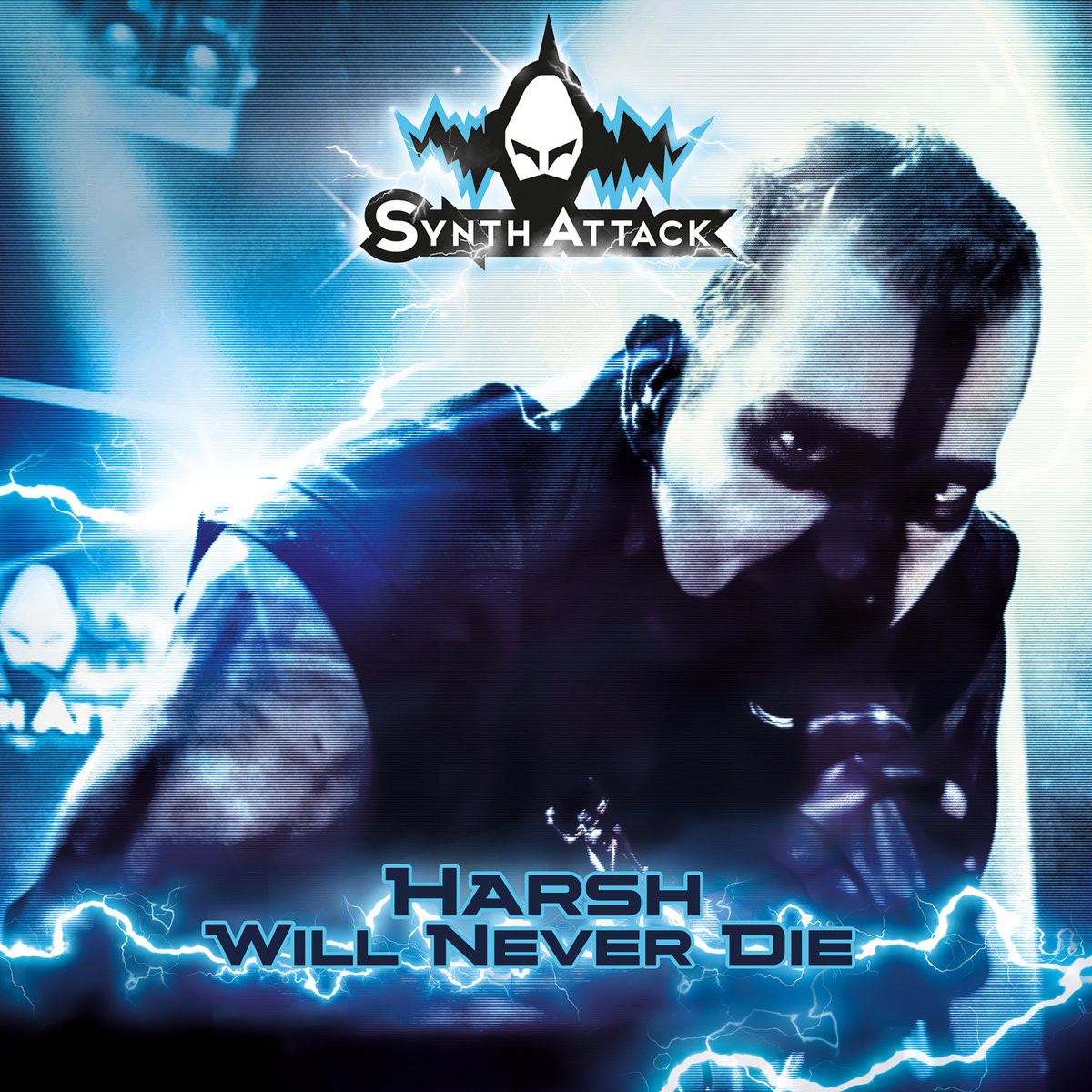 SynthAttack - Harsh Will Never Die - SynthAttack - Harsh Will Never Die