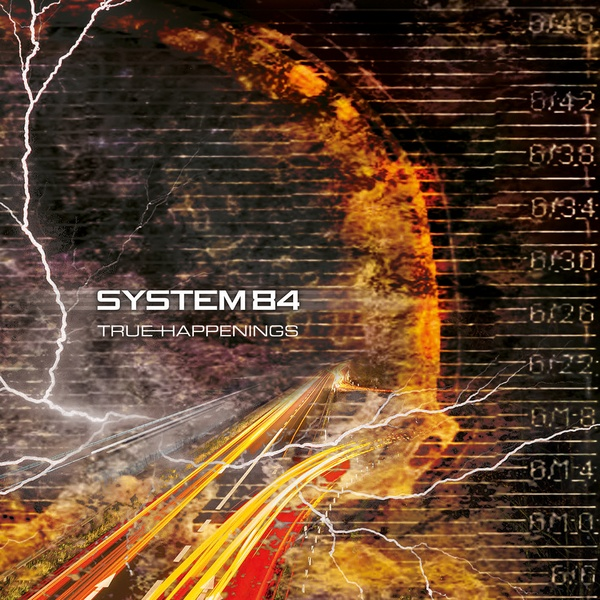 System 84 - True Happenings - System 84 - True Happenings