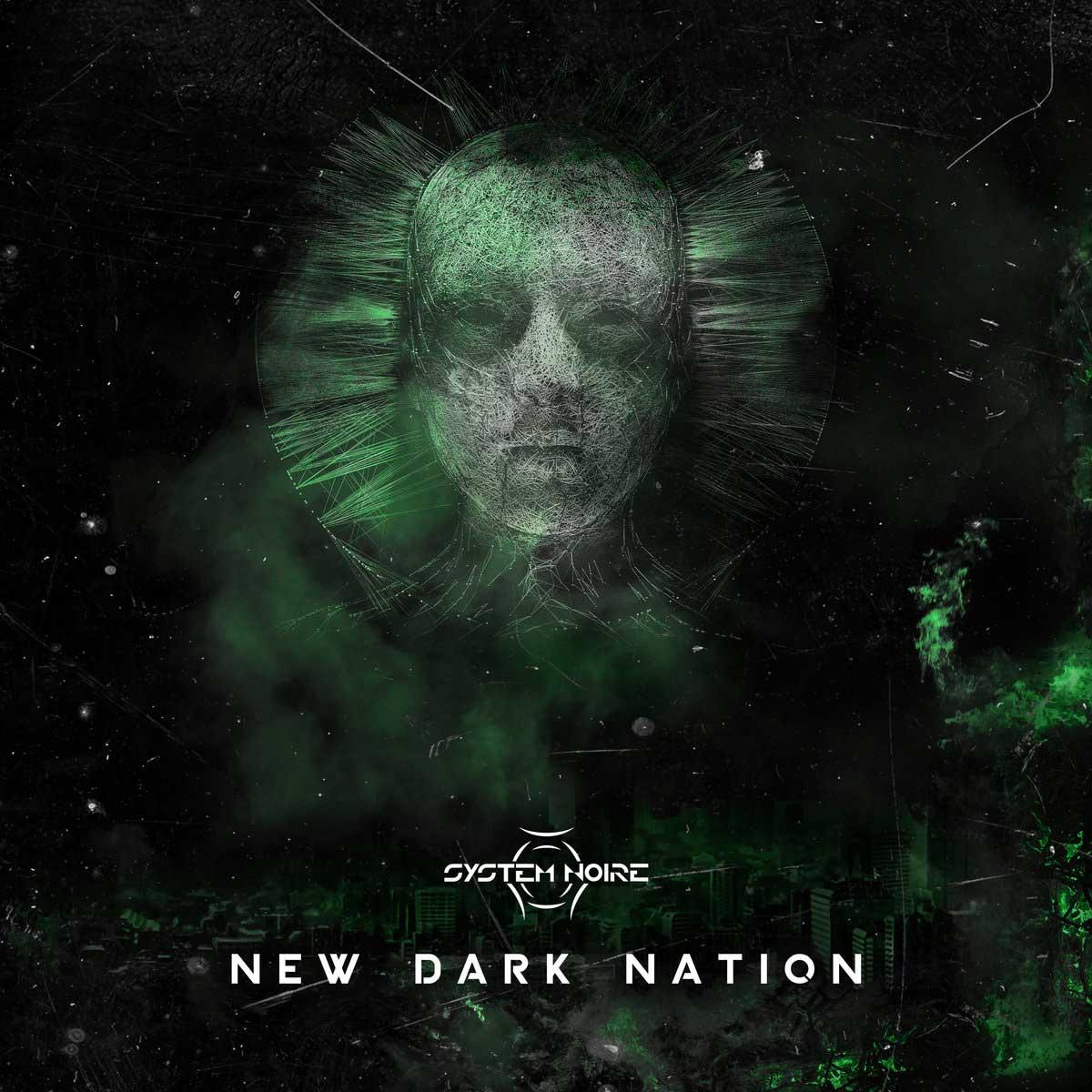 System Noire - New Dark Nation - System Noire - New Dark Nation