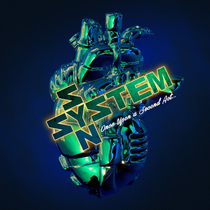 System Syn - Once Upon A Second Act - System Syn - Once Upon A Second Act