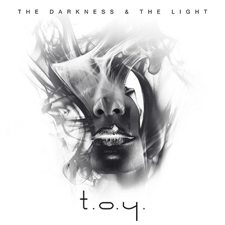 T.O.Y.- The Darkness And The Light - T.O.Y.- The Darkness And The Light