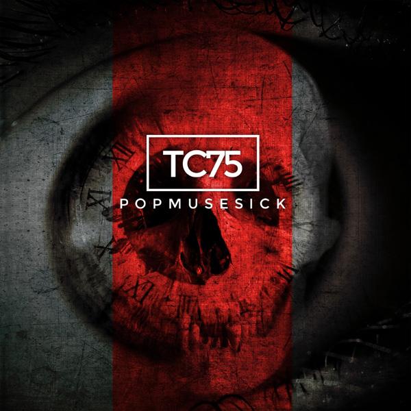 TC75 - Popmusesick - TC75 - Popmusesick