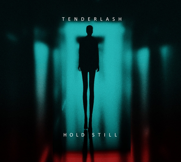 Tenderlash - Hold Still - Tenderlash - Hold Still