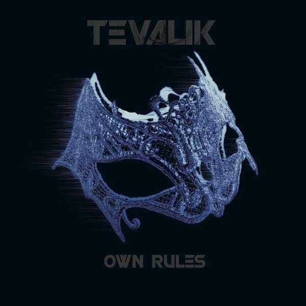 Tevalik - Own Rules - Tevalik - Own Rules