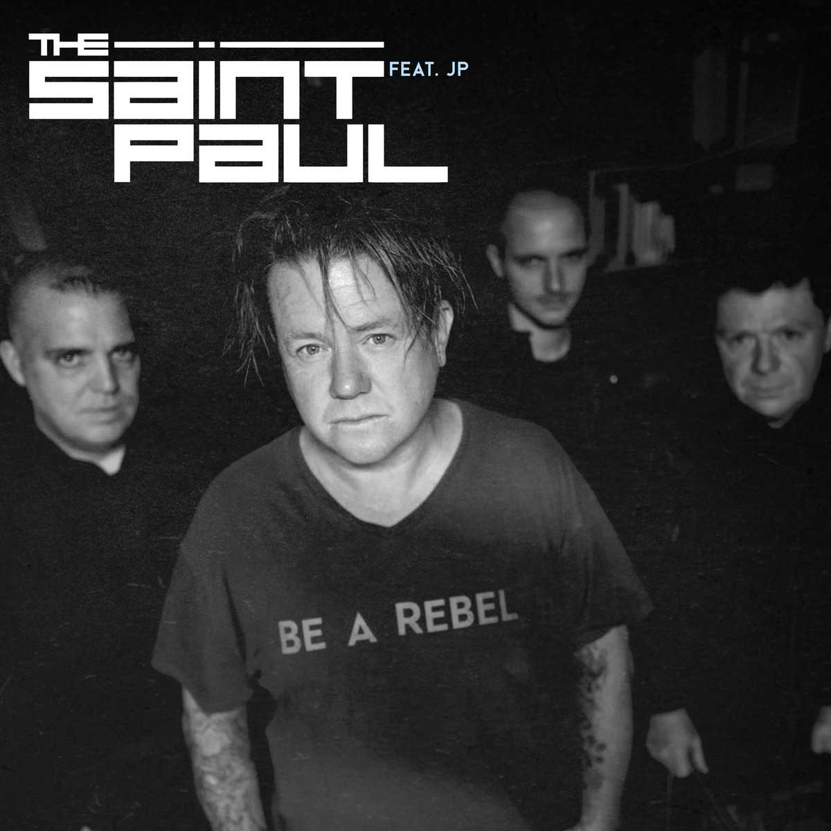 The Saint Paul - Be A Rebel - The Saint Paul - Be A Rebel