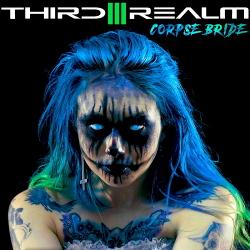 Third Realm - Corpse Bride - Third Realm - Corpse Bride