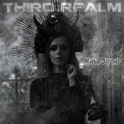 Third Realm - Morbid Attitude - Third Realm - Morbid Attitude