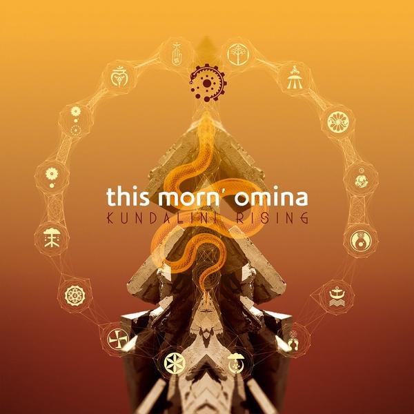 This Morn' omina - Kundalini Rising - This Morn' omina - Kundalini Rising