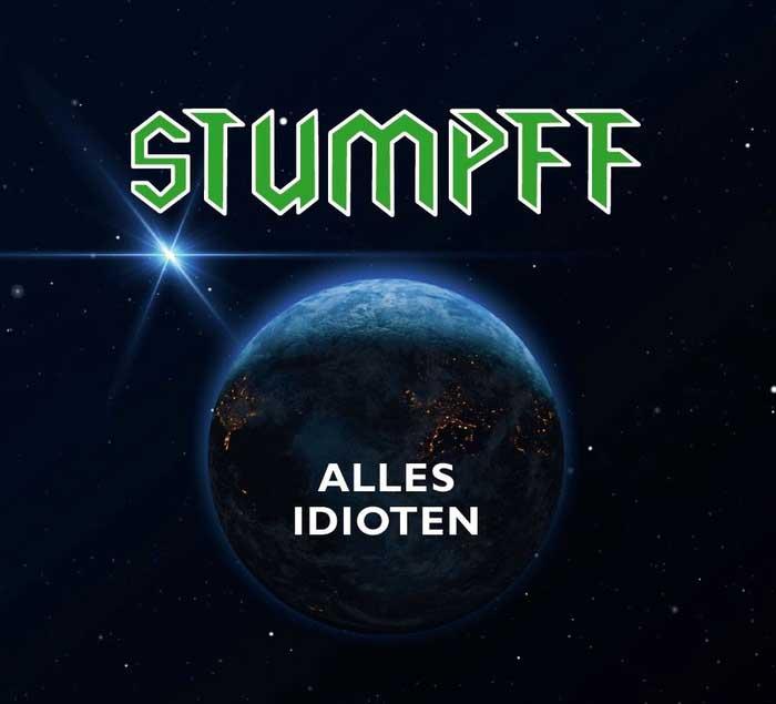 Tommi Stumpff - Alles Idioten - Tommi Stumpff - Alles Idioten