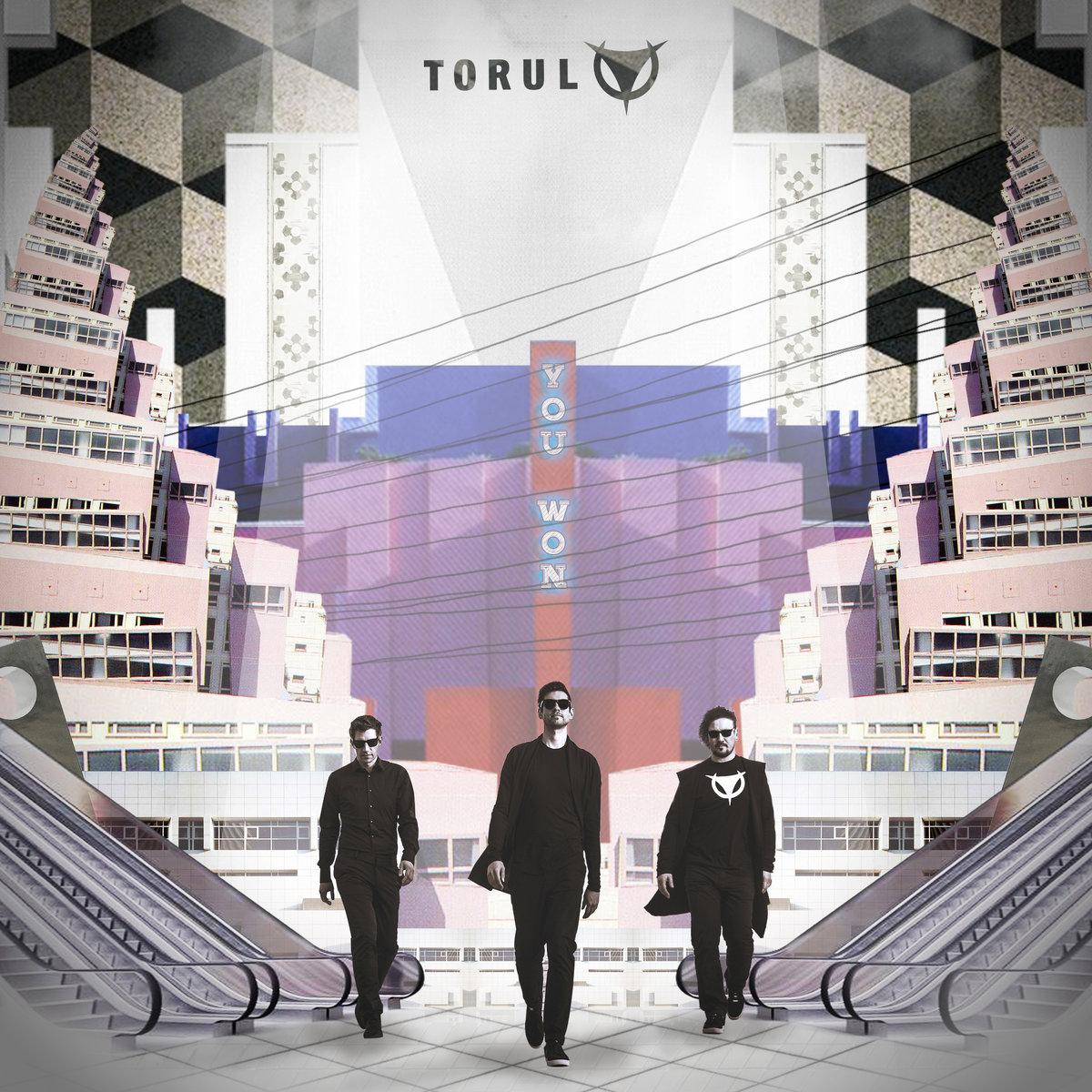 Torul - You Won - Torul - You Won