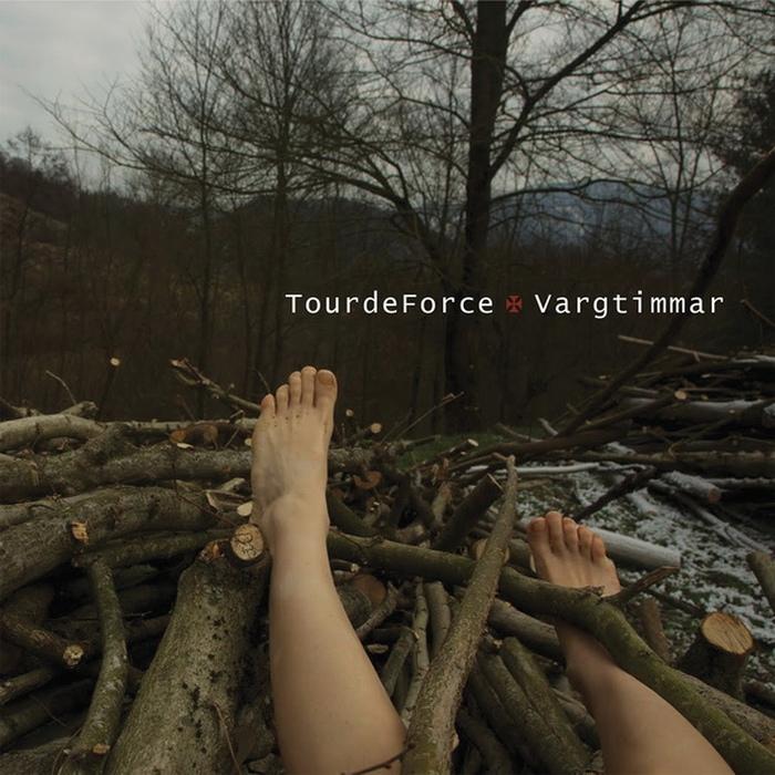 TourdeForce - Vargtimmar - TourdeForce - Vargtimmar