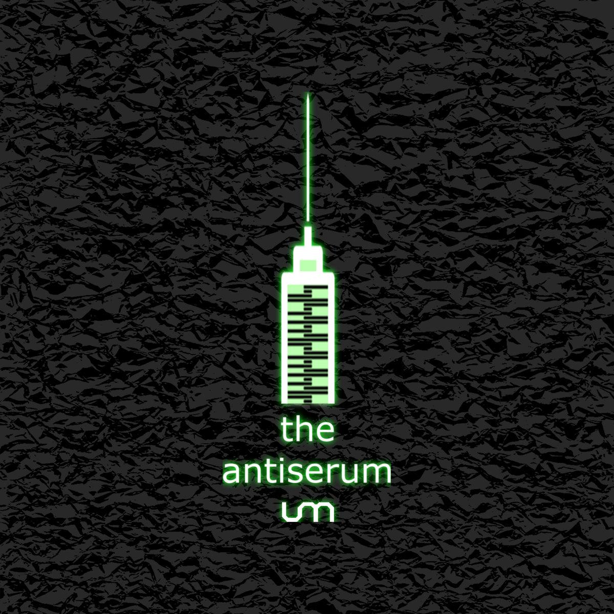 U-Manoyed - The Antiserum - U-Manoyed - The Antiserum