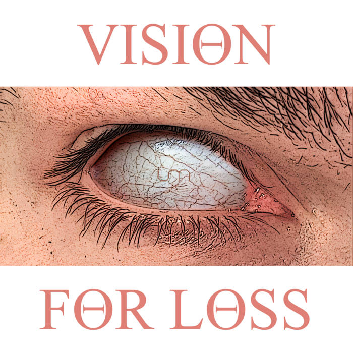 U-Manoyed - Vision For Loss - U-Manoyed - Vision For Loss