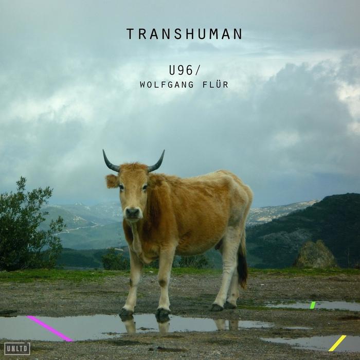 U96 / Wolfgang Flür - Transhuman - U96 / Wolfgang Flür - Transhuman