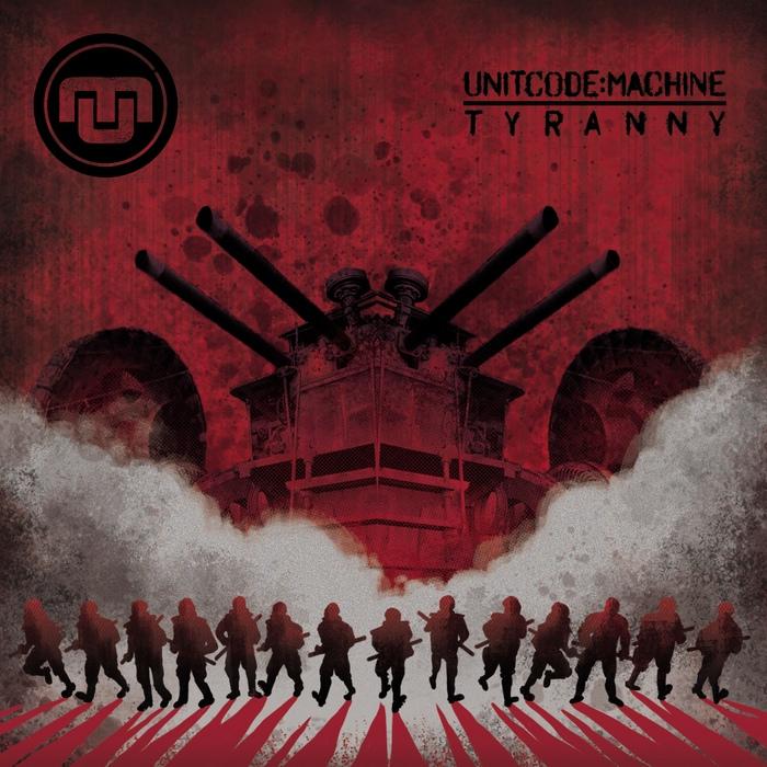 Unitcode:Machine - Tyranny - Unitcode:Machine - Tyranny