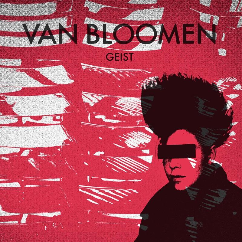 Van Bloomen - Geist - Van Bloomen - Geist