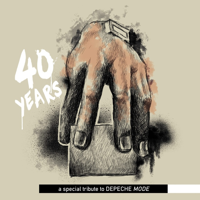 Various Artists - 40 Years - A Special Tribute to Depeche Mode - Various Artists - 40 Years - A Special Tribute to Depeche Mode