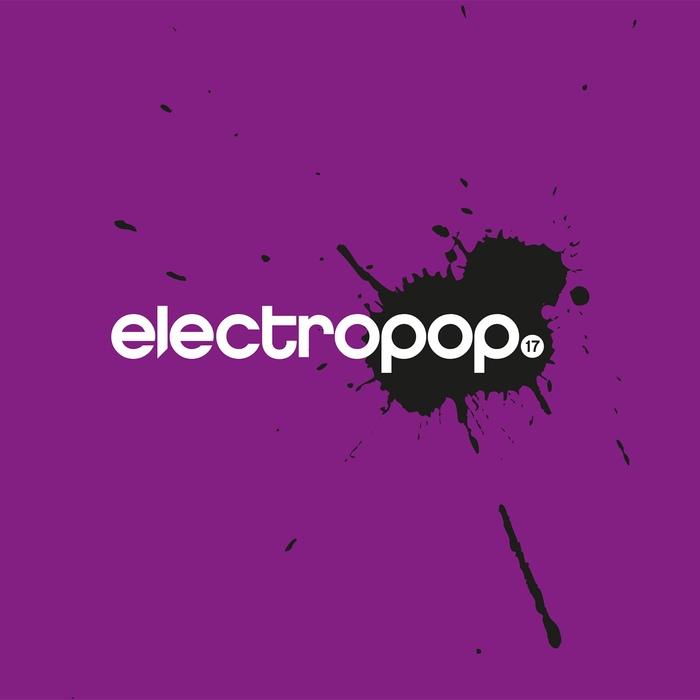 Various Artists - electropop.17 - Various Artists - electropop.17