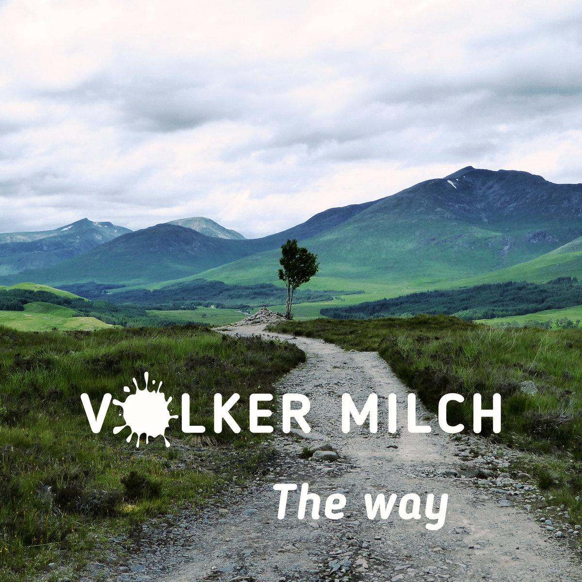 Volker Milch – The Way - Volker Milch – The Way