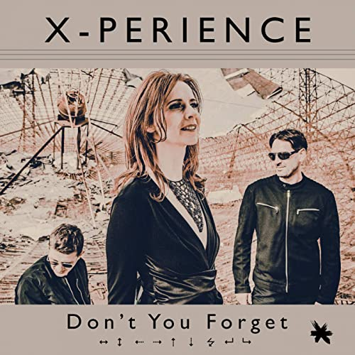 X-Perience - Don´t You Forget - X-Perience - Don´t You Forget