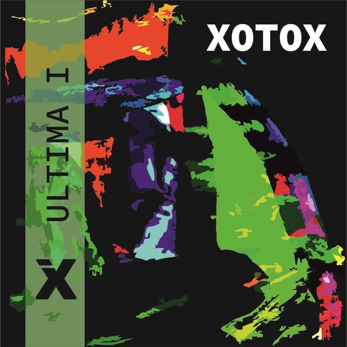 Xotox - Ultima I + II - Xotox - Ultima I + II
