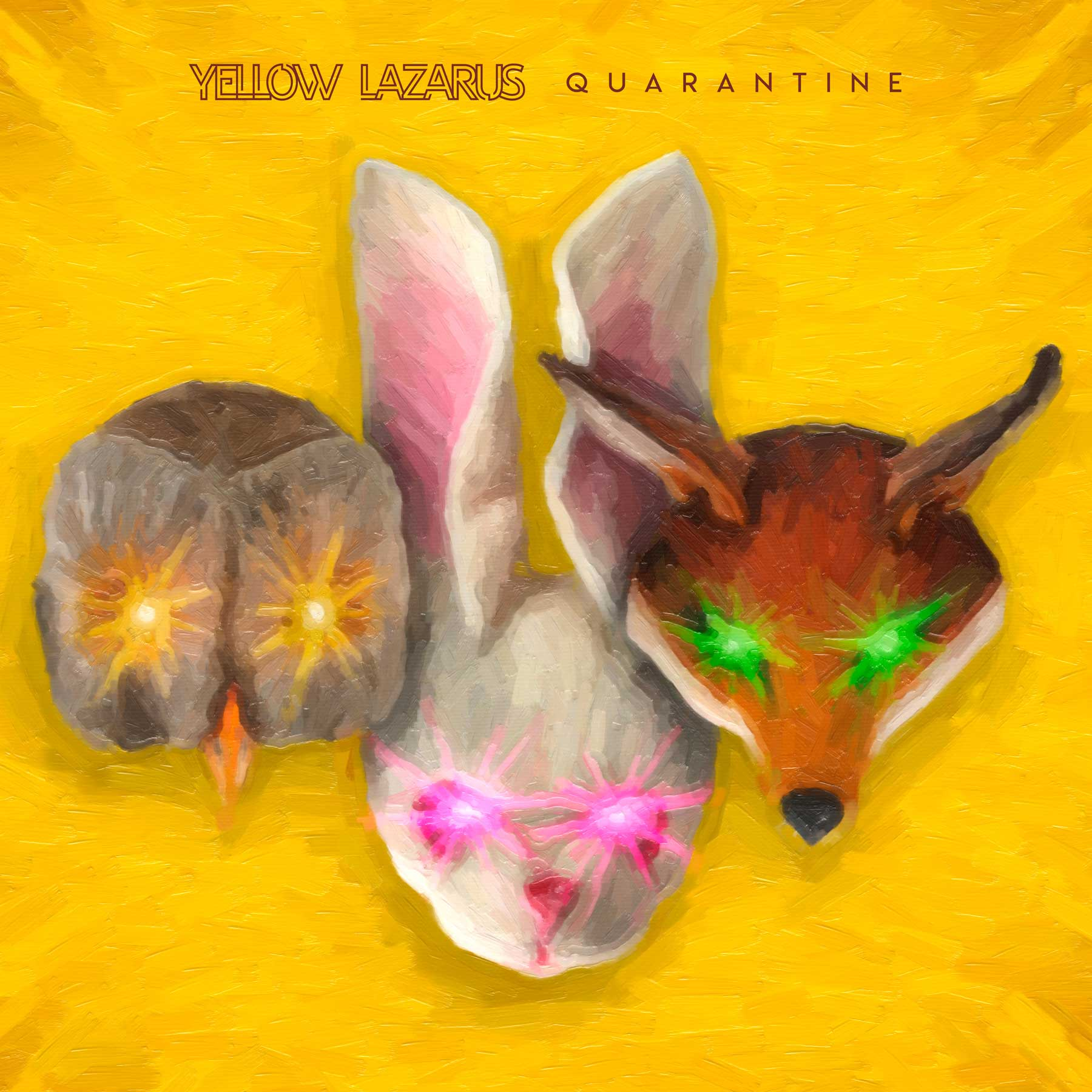 Yellow Lazarus - Quarantine - Yellow Lazarus - Quarantine